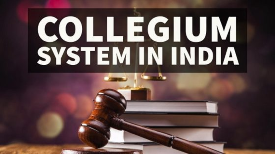 Collegium System in India - The Controversy of Judiciary Transparency vs. Independence