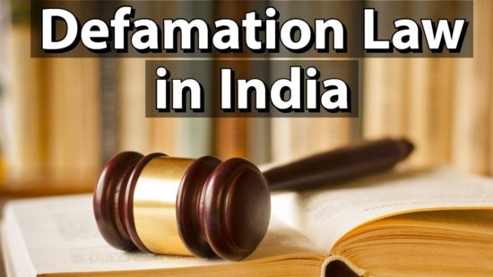 [Premium] Defamation in India – IPC Section 499 and 500 Vs Freedom of Speech