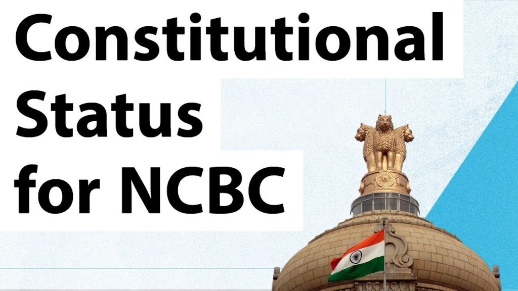 national commission for backward classes ncbc constitutional status upsc ias essay