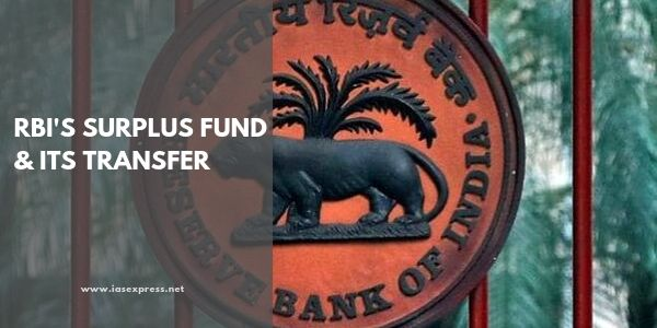 RBI's Surplus Fund and its Transfer – All You Need to KnowPREMIUM