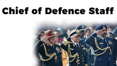 Chief of Defence Staff (CDS) – Need, Roles, Functions, ChallengesPREMIUM