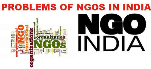 Non-Governmental Organisations (NGOs) in India – Need, Roles, Regulations, IssuesPREMIUM