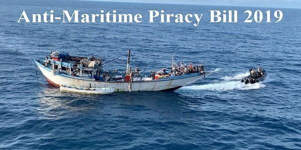 Anti-Maritime Piracy Bill 2019 – Need, Features, CriticismPREMIUM
