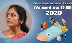 Banking Regulation (Amendment) Bill, 2020 - Need, Features, Limitations