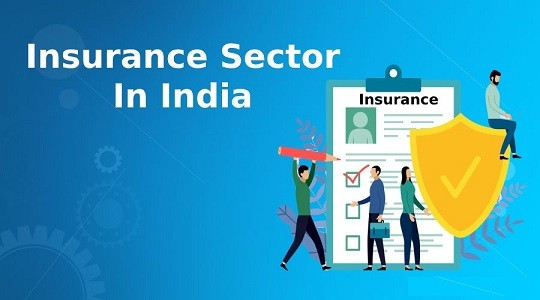 Insurance Sector in India - History, Types, Status, Govt Efforts